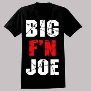 BIG F'N JOE Thumbnail